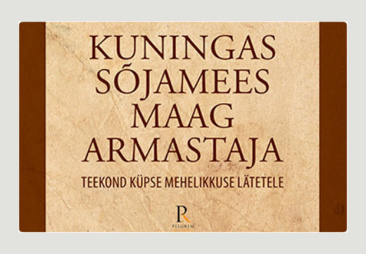 """Raamatusoovitus: """"Kuningas, Maag, Sõjamees, Armastaja. Teekond küpse mehelikkuse lätetele."""""""