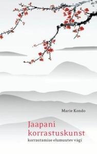 jaapani-korrastuskunst-korrastamise-elumuutev-vägi