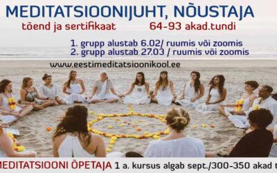 """Eesti Meditatsiooni Kooli kursus """"Meditatsioonijuht, nõustaja"""""""